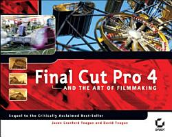 Final Cut Pro 4 and the Art of Filmmaking PDF