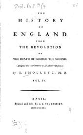 The History of England: From the Revolution to the Death of George the Second, Volume 4