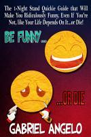 Be FUNNY or DIE PDF