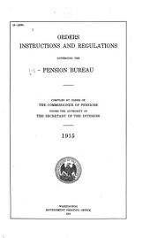 Orders, Instructions, and Regulations Governing the Pension Bureau: Volume 915