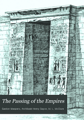 The Passing of the Empires: 850 B.C. to 330 B.C.