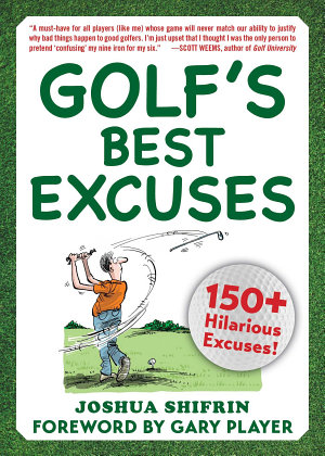 Golf s Best Excuses