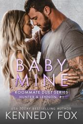 Baby Mine: Hunter & Lennon #1