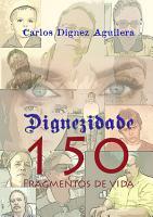 Dignezidade 150 Fragmentos De Vida PDF