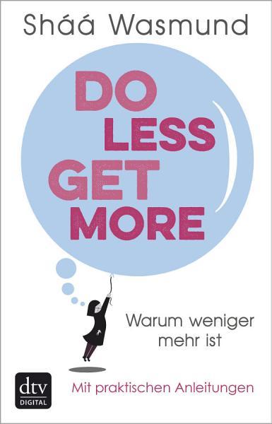 Do Less Get More