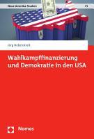 Wahlkampffinanzierung und Demokratie in den USA PDF