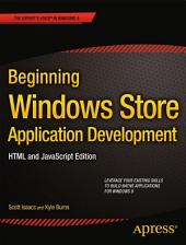 Beginning Windows Store Application Development – HTML and JavaScript Edition