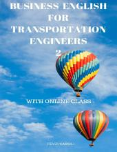 Business English for Transportation Engineers 2
