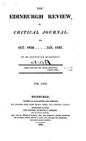 The Edinburgh Review: Or Critical Journal, Volume 64