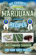 My Favorite Marijuana Recipes