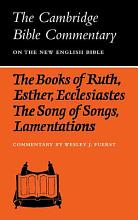 The Books of Ruth  Esther  Ecclesiastes  The Song of Songs  Lamentations  The Five Scrolls PDF
