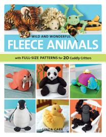 Wild and Wonderful Fleece Animals PDF