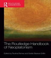 The Routledge Handbook of Neoplatonism