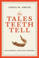 The Tales Teeth Tell PDF