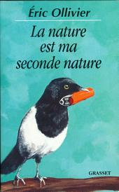 La nature est ma seconde nature