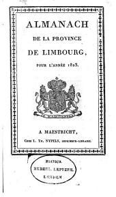 Almanach de la Province de Limbourg pour l'année ...: Volume6