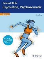 Endspurt Klinik Skript 14  Psychiatrie  Psychosomatik PDF