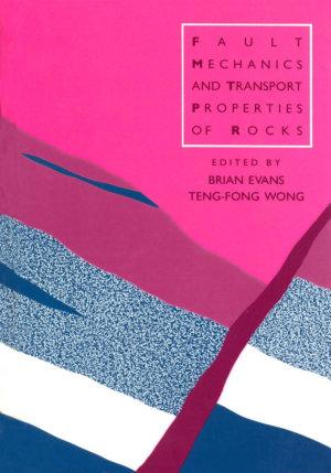 Fault Mechanics and Transport Properties of Rocks