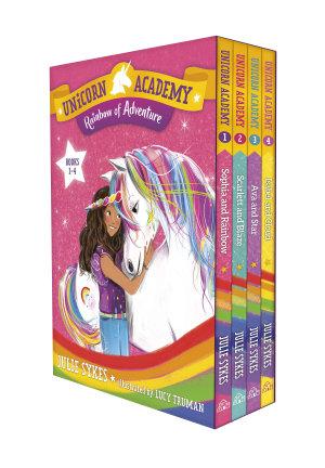 Unicorn Academy  Rainbow of Adventure Boxed Set  Books 1 4  PDF