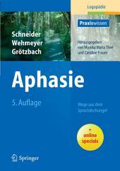 Aphasie: Wege aus dem Sprachdschungel, Ausgabe 5