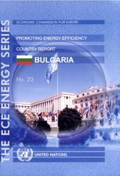 Experience of International Organizations in Promoting Energy Efficiency: Country report, Bulgaria