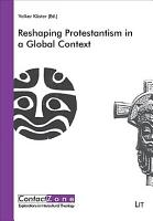 Reshaping Protestantism in a Global Context PDF