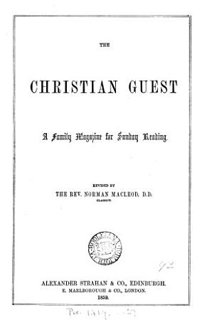 The Christian guest  revised by N  Macleod PDF