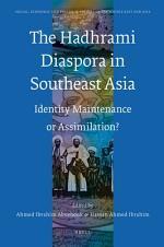 The Hadhrami Diaspora in Southeast Asia