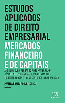 Estudos Aplicados de Direito Empresarial   Mercados Financeiro e de Capitais PDF