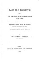 Kars and Erzeroum  with the campaigns of Prince Paskiewitch in 1828 and 1829  and an account of the conquests of Russia beyond the Caucasus PDF