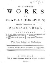The Works of Flavius Josephus. With the Antiquities of the Jews, from the Creation of the World ... A New Translation, by John Court, Esq; with Christopher Noldius's History of the Life and Actions of Herod the Great, Etc