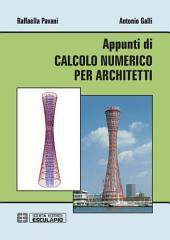 Appunti di Calcolo Numerico per Architetti
