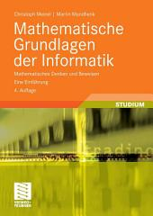 Mathematische Grundlagen der Informatik: Mathematisches Denken und Beweisen. Eine Einführung, Ausgabe 4