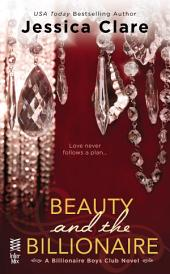 Beauty and the Billionaire: Billionaire Boys Club Novel
