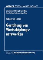 Gestaltung von Wertsch  pfungsnetzwerken PDF