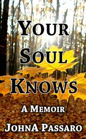 Your Soul Knows: Trust the Whisper of Your Soul