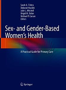 Sex  and Gender Based Women   s Health