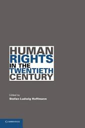 Human Rights in the Twentieth Century