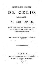 Desahogos Liricos de Celio: Dedicados al Dios Apolo