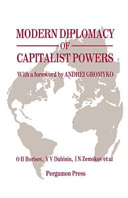 Modern Diplomacy of Capitalist Powers