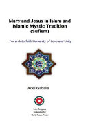 Mary And Jesus In Islam And Islamic Mystic Tradition Sufism