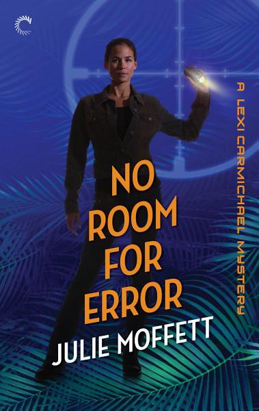 No Room for Error  A Lexi Carmichael Mystery  Book Seven