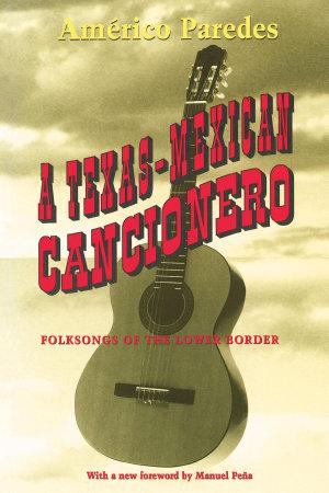 A Texas Mexican Cancionero PDF