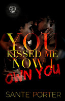 You Kissed Me  Now I Own You  The Cartel Publications Presents  PDF