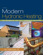 Modern Hydronic Heating: For Residential and Light Commercial Buildings: Edition 3