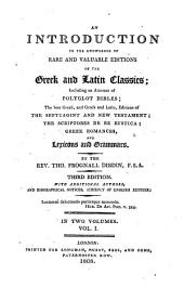 An Introduction To The Knowledge Of Rare And Valuable Editions Of The Greek and Latin Classics; Including an Account of Polyglott Bibles: Volume 3