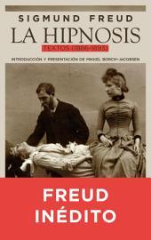 La hipnosis: Textos (1886-1893)