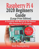 Raspberry Pi 4 2020 BEGINNERS Guide  LARGE PRINT EDITION  PDF