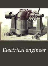 Electrical Engineer: Volume 11
