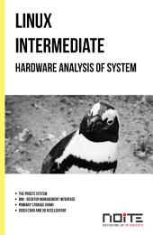 Hardware analysis of system: Linux Intermediate. AL2-068